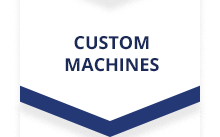 Get Custom Machines & Tools